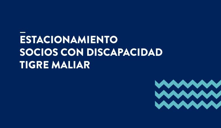 ESTACIONAMIENTO SOCIOS CON DISCAPACIDAD EN TIGRE MALIAR