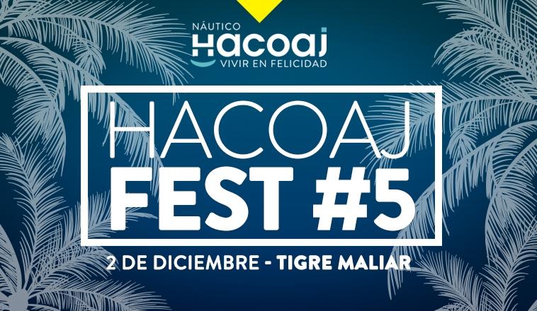 ¡SE VIENE EL HACOAJ FEST #5!